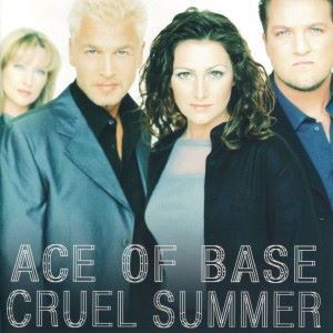 Ace of Base: Cruel Summer