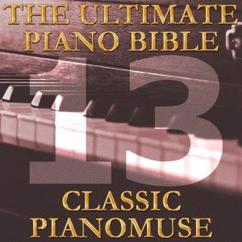 Pianomuse: The Ultimate Piano Bible - Classic 13 of 45