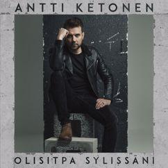Antti Ketonen: Hymyilen vaikka sattuu