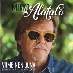 Mikko Alatalo: Viimeinen juna