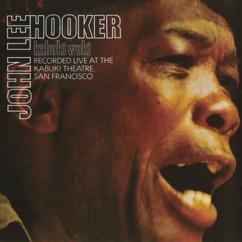 John Lee Hooker: Kabuki Wuki (Live At Kabuki Theater, San Francisco / 1971)