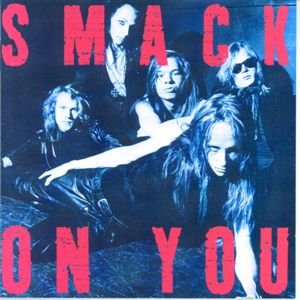 Smack: On You