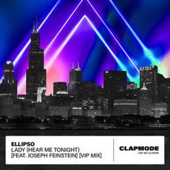 Ellipso feat. Joseph Feinstein: Lady (Hear Me Tonight) (VIP Mix)