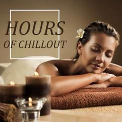 Various Artists: Hours of Chillout