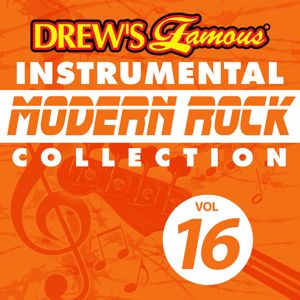 The Hit Crew: Drew's Famous Instrumental Modern Rock Collection (Vol. 16)