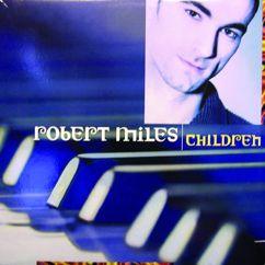 Robert Miles: Dance Vault Mixes - Children