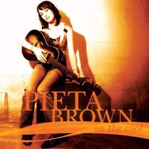 Pieta Brown: In The Cool