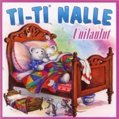 Ti-Ti Nalle: On Luonto Hiljaa