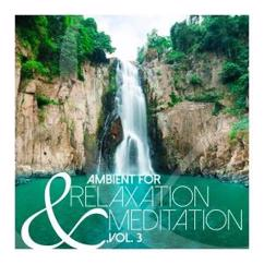 Various Artists: Ambient for Relaxation & Meditation, Vol. 3