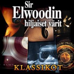 Sir Elwoodin Hiljaiset Värit: Neiti Kevät