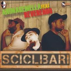 Animagemella feat. Reverendo: Sciclibari