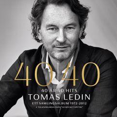 Tomas Ledin: 40 år 40 hits Ett samlingsalbum 1972 - 2012