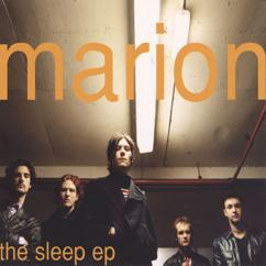 Marion: Sleep