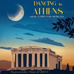 Tommy Venis Orchestra: Dancing in Athens. Representative Music of Greece