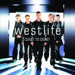 Westlife: Somebody Needs You