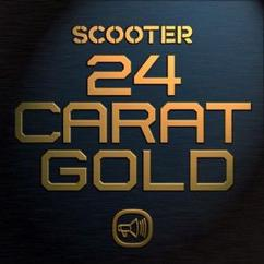 Scooter: 24 Carat Gold