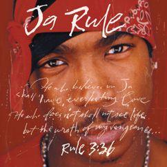 Ja Rule: Rule 3:36