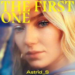 Astrid S: The First One