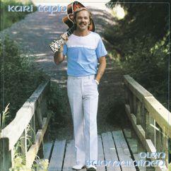 Kari Tapio: Niin kauan, niin harhaan