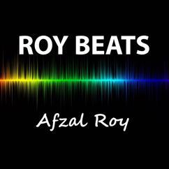 Afzal Roy: Roy Beats