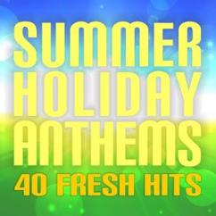 Various Artists: Summer Holiday Anthems: 40 Fresh Hits