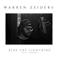 Warren Zeiders: Ride the Lightning (717 Tapes)
