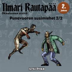 Jyrki Pitkä: Punavuoren susimiehet 2/2