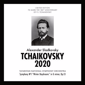 "Alexander Sladkovsky & Tatarstan National Symphony Orchestra: Tchaikovsky 2020 - Symphony No. 1 ""Winter Daydreams"" in G minor, Op. 13"