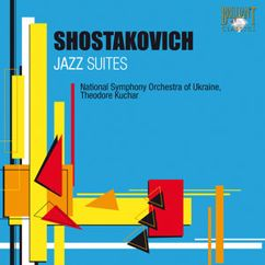 National Symphony Orchestra of Ukraine & Theodore Kuchar: Shostakovitch: Jazz Suites