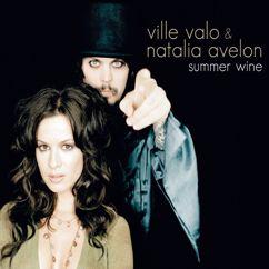 Ville Valo & Natalia Avelon: Summer Wine (Single Edit)