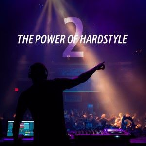 Various Artists: The Power of Hardstyle, Vol. 2