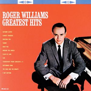 Roger Williams: Roger Williams Greatest Hits