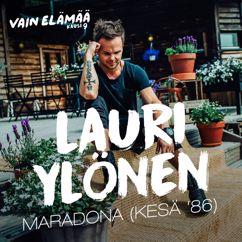 Lauri Ylönen: Maradona (kesä '86) [Vain elämää kausi 9]