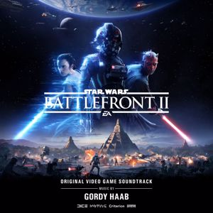 Gordy Haab: Star Wars: Battlefront II (Original Video Game Soundtrack)