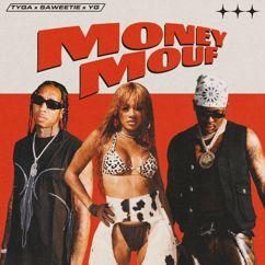Tyga, Saweetie & YG: Money Mouf