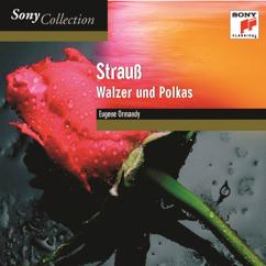 Eugene Ormandy: Walzer & Polkas