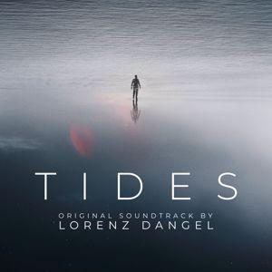 Lorenz Dangel: TIDES (Original Soundtrack)