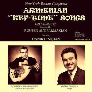 Onnik Dinkjian: Armenian Kef-Time Songs