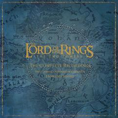 Howard Shore: The Lord of the Rings: The Two Towers - the Complete Recordings