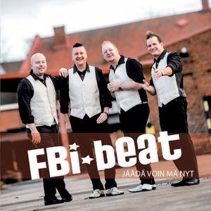 FBI-Beat: Jäädä voin mä nyt