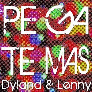 Dyland & Lenny: Pégate Más