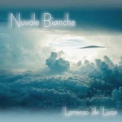 Lorenzo de Luca: Nuvole Bianche (Piano Solo)