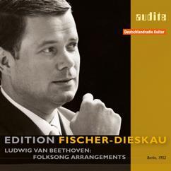 Dietrich Fischer-Dieskau, Michael Raucheisen, Grete Eweler-Froboese, Irmgard Poppen, Herbert Froitzheim & RIAS Kammerchor: Beethoven: Folksong Arrangements