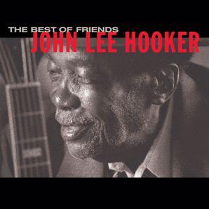 John Lee Hooker: Best Of Friends