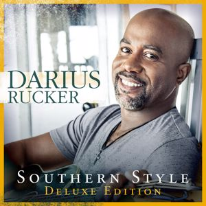 Darius Rucker: Southern Style (Deluxe)