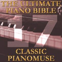Pianomuse: The Ultimate Piano Bible - Classic 17 of 45