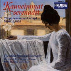 Ylioppilaskunnan laulajat (YL) Helsinki University Chorus, joht. Matti Hyökki (conductor): Kauneimmat serenadit / The Most Beautiful Serenades