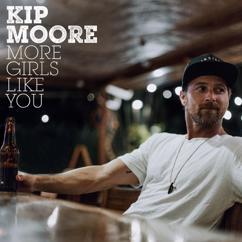 Kip Moore: More Girls Like You