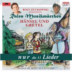 Rales Musikmärchen: Hänsel und Gretel - nur die Lieder