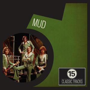 Mud: 15 Classic Tracks: Mud